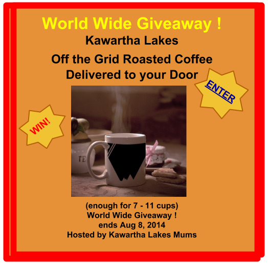 Off the Grid Kawartha Lakes Coffee Giveaway Wind roasted coffee delivered to your door enough for 7 to 11 cups of coffee Open world wide ends Aug 8 2014