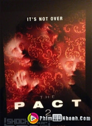 Thỏa Thuận 2 - The Pact 2