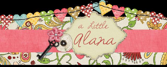 A Little Alana