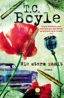 Wie storm zaait by T.C. Boyle