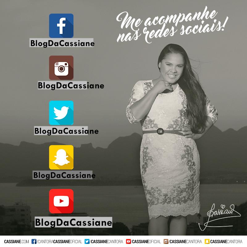 Nossas Redes Sociais: @BlogDaCassiane