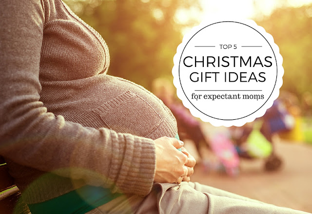 Top 5 Christmas gift ideas for expectant moms
