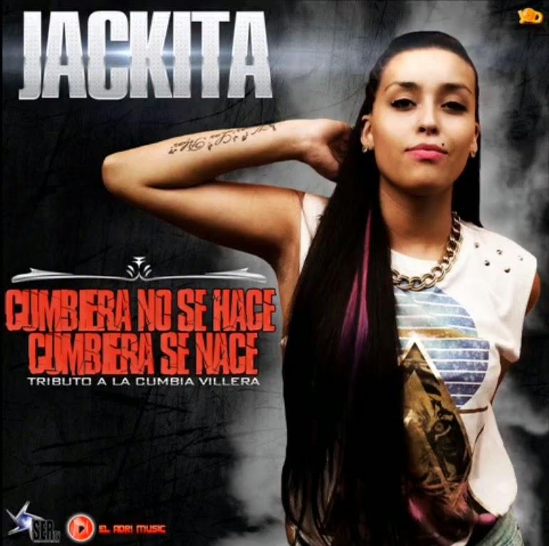 Jackita - Cumbiera No Se Hace, Cumbiera Se Nace (2014)