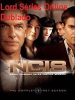 http://lordseriesonlinedublado.blogspot.com.br/2013/03/ncis-1-temporada-dublado.html