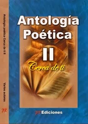Antología Poética, Cerca de ti.II