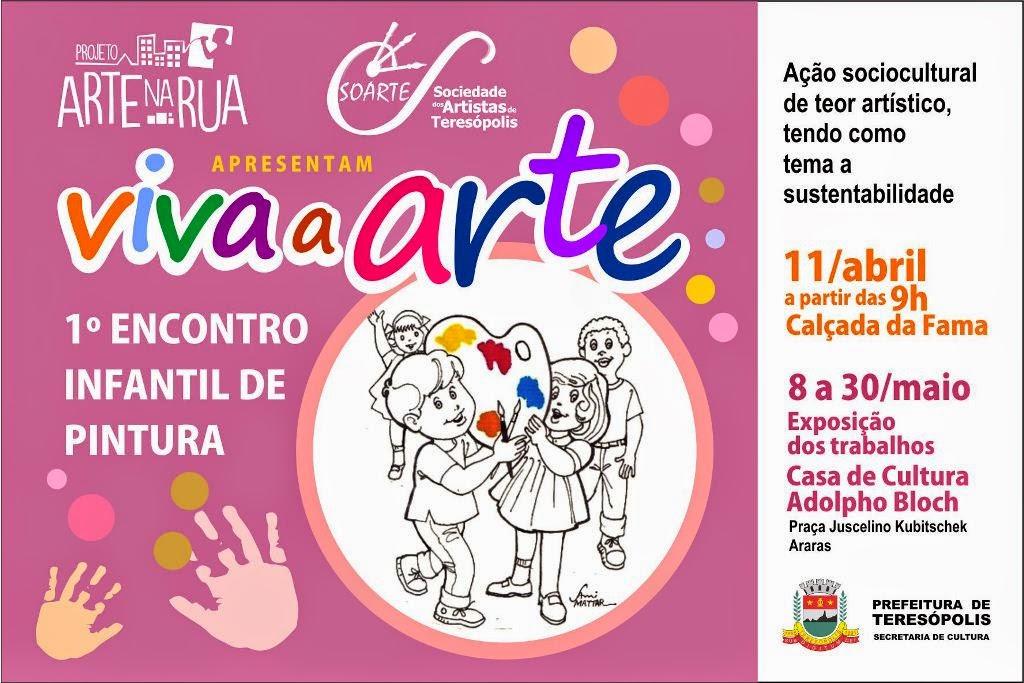 Soarte e a Ação 'Viva a Arte' movimenta centro da cidade neste sábado,em Teresópolis