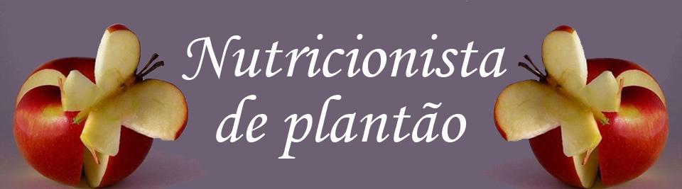 Nutricionista de Plantão