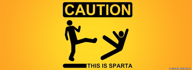 Caution! This Is Sparta | Crazy Facebook Covers | lov3quotes.com