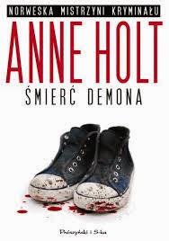 "Anne Holt - ""Śmierć demona"""