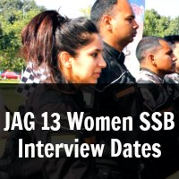 JAG 13 Women SSB Interview Dates
