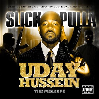 Slick_Pulla-Uday_Hussein-(Bootleg)-2011