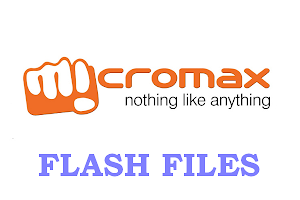 MICROMAX Mobiles - FLASH FILES