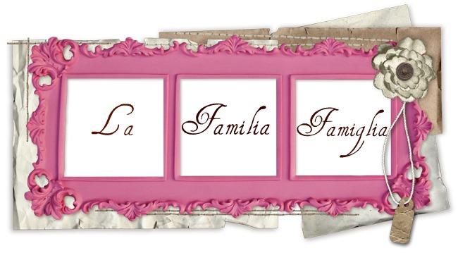 La Familia Famiglia