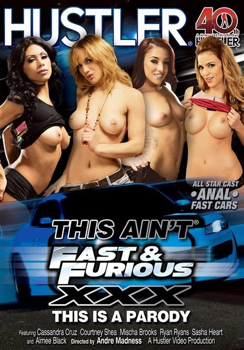 This Aint Fast & Furious XXX – This Is A Parody ( NEW 2014 HUSTLER )