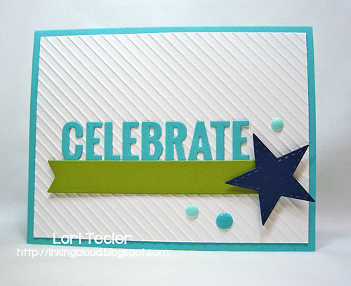 Celebrate-designed by Lori Tecler/Inking Aloud