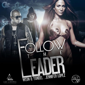 Single 'Follow the Leader' (con Wisin & Yandel) - Página 2 Wisin+&+Yandel+-+Follow+the+Leader+%282012%29