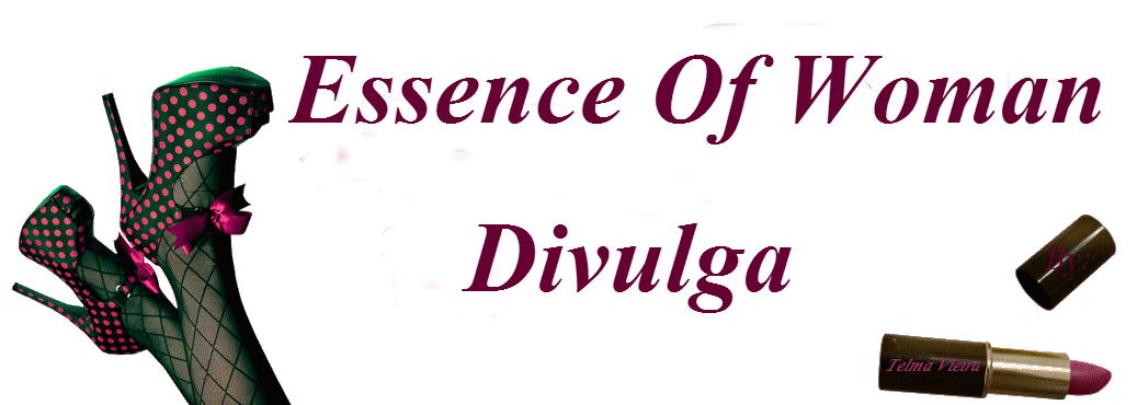 Essence of Woman Divulga