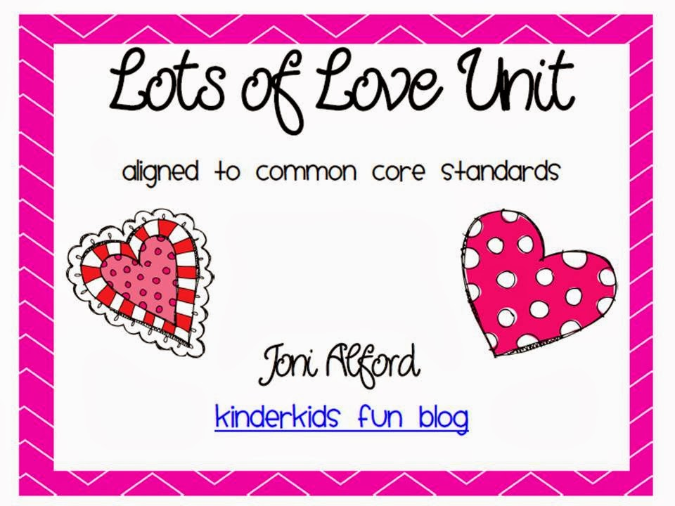 http://www.teacherspayteachers.com/Product/Lots-of-Love-Unit-aligned-with-Kindergarten-CC-standards-1046774