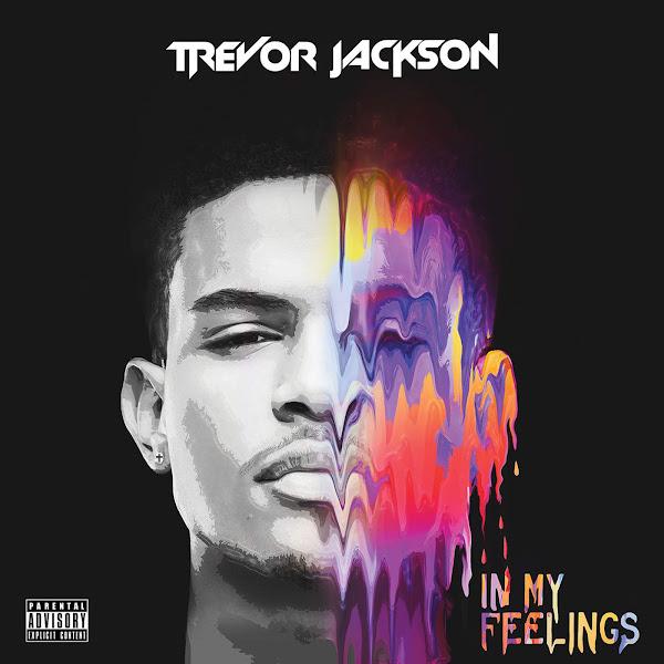Trevor Jackson - In My Feelings Cover