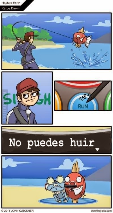 Lógica Pokemon: 'No puedes huir'