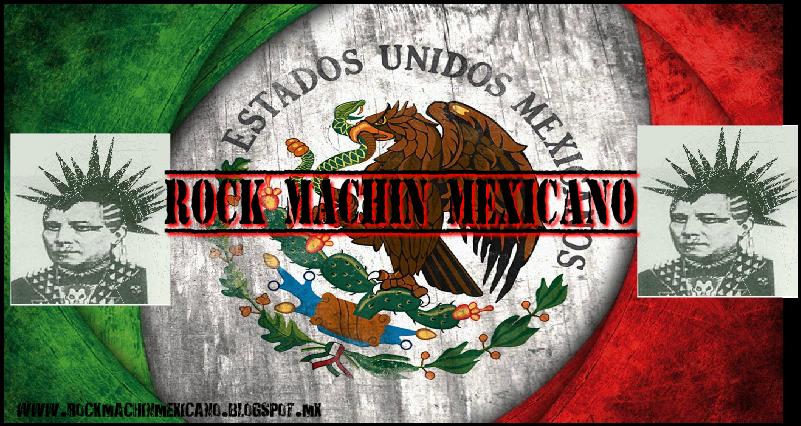 Rock Machin Mexicano