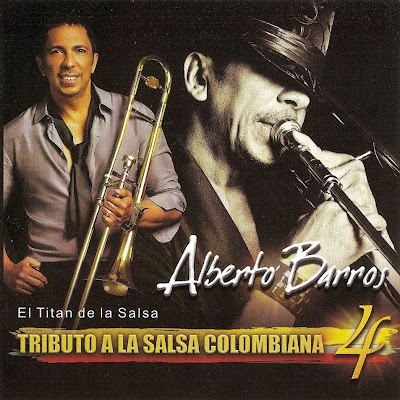 descargar Alberto Barros - Tributo a la Salsa Colombiana 4, bajar Alberto Barros - Tributo a la Salsa Colombiana 4