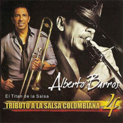 descargar Alberto Barros – Tributo a la Salsa Colombiana 4 [2011]