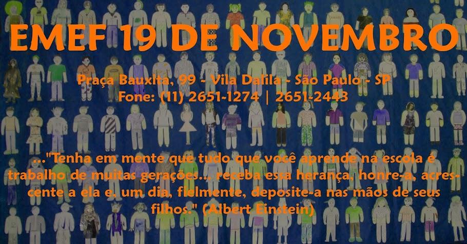 """<strong>EMEF """"19 de Novembro"""" </strong>"""