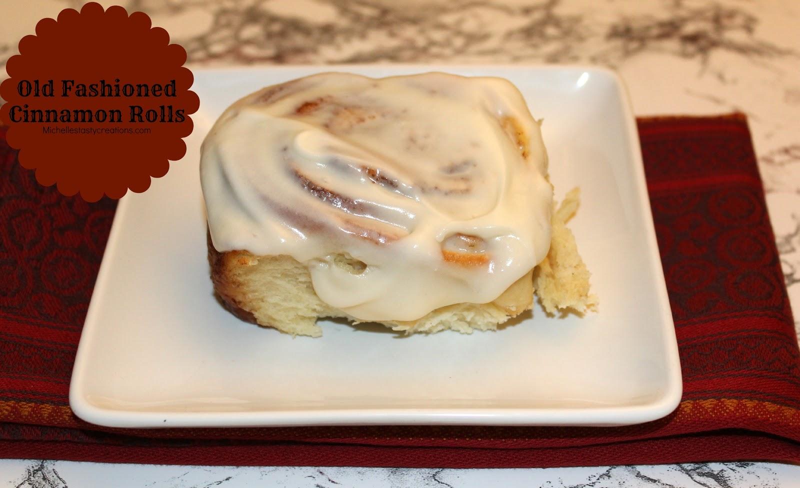 ... Tasty Creations: Old Fashioned Cinnamon Rolls {Recipe Re-do