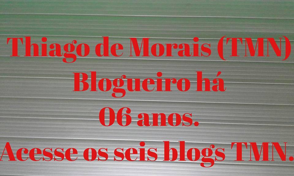 TMN - BLOGUEIRO HÁ 06 ANOS.