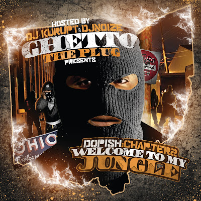 Ghetto_The_Plug-Dopish_Chapter_2_(Welcome_To_My_Jungle)-(Bootleg)-2011