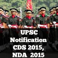 UPSC Notification  CDS 2015,  NDA  2015