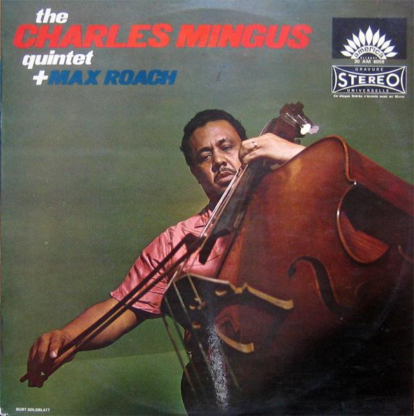 Charles Mingus* Charlie Mingus - The Young Rebel