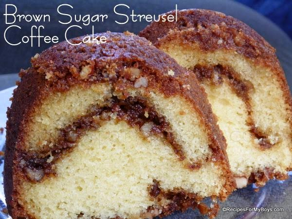 Recipes For My Boys: Brown Sugar Streusel Coffee Cake