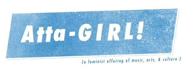 Atta-GIRL!