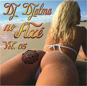 Dj Djalma - no Ax� Vol.5