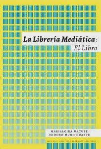 Descarga Gratis en PDF haciendo click sobre el libro La Librería mediatica .EL Libro