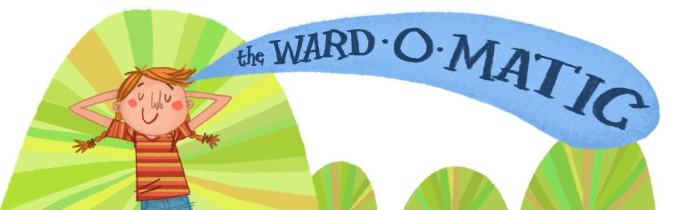 The Ward-O-Matic