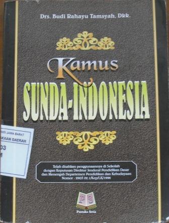 Kamus Sunda – Indonesia, Oleh Drs.Budi Rahayu Tamsyah Spk, CV