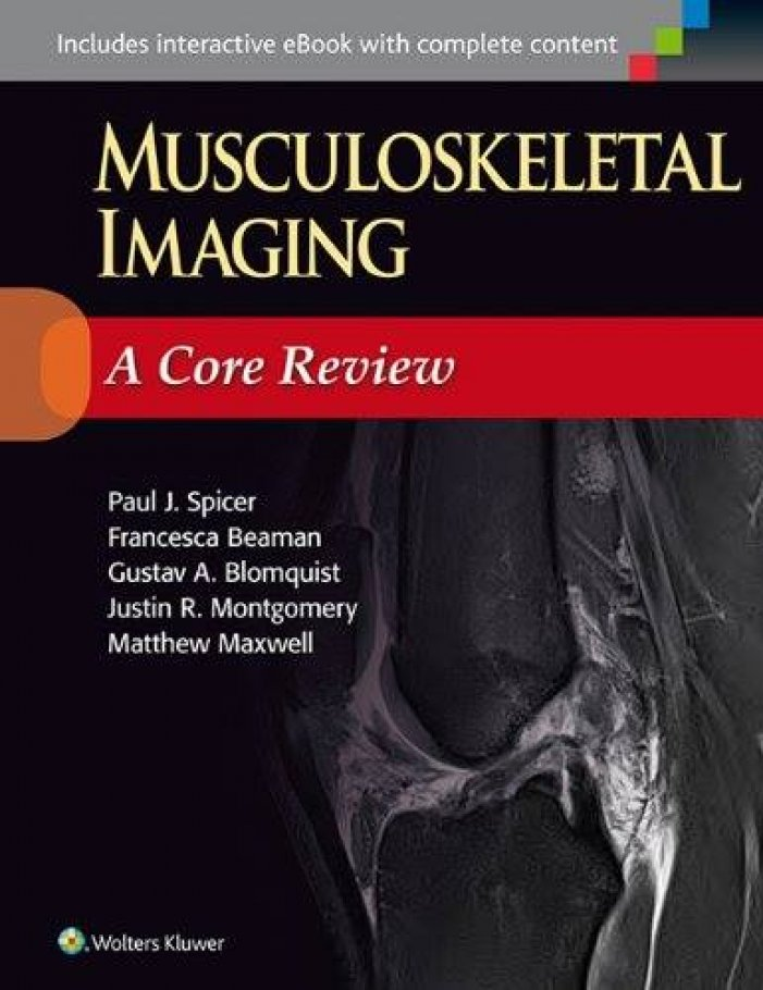 Musculoskeletal Imaging A Core Review 2015 Medical Book Free