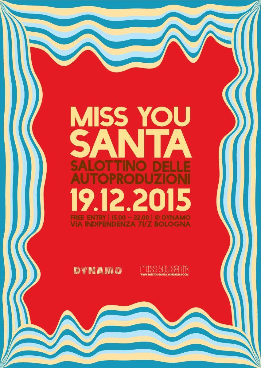 Miss You Santa - Xmas // Salottino delle autoproduzioni 2015