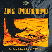 VA - Living Underground: The French Rock Scene (1983-1989)