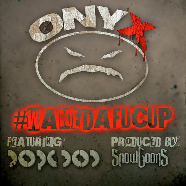 Onyx - Wakedafucup (feat. Dope DOD) - Single in Genre: Hip-Hop/Rap Cover