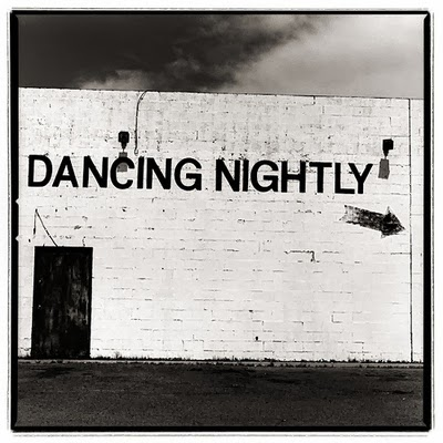 dancing nightly