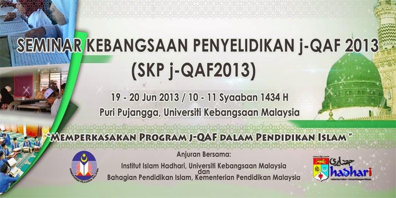 Seminar Kebangsaan Penyelidikan j-QAF 2013