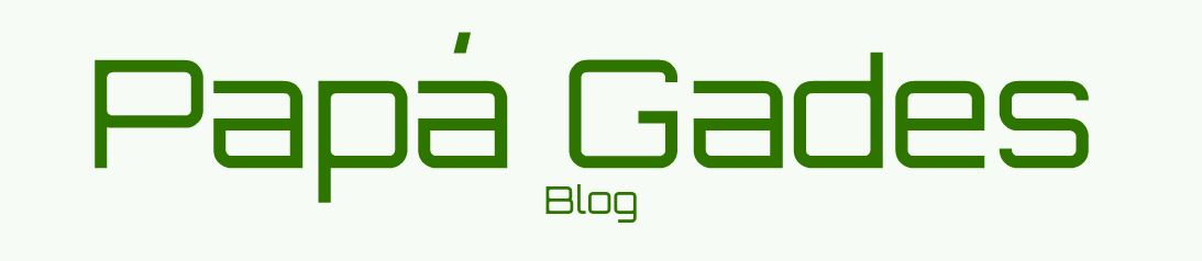 Papá Gades Blog