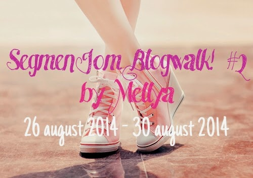 Segmen Jom Blogwalk ! #2 by Mellya