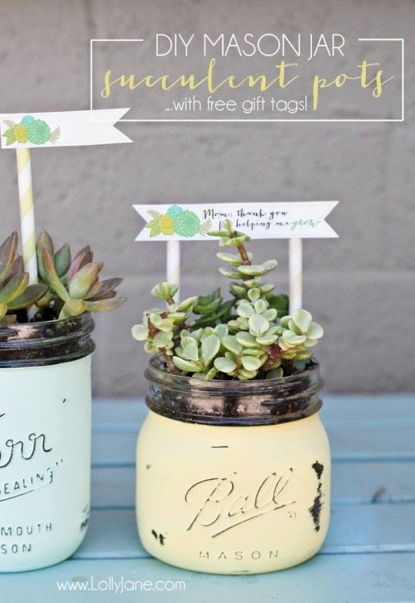 http://lollyjane.com/diy-mason-jar-succulent-pots-free-printable-mothers-day-teacher-appreciation-gift-tags/