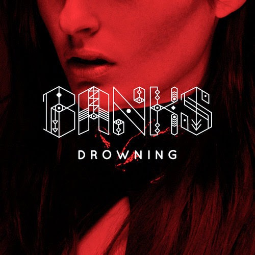 Banks releases a song called Drowning