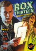 NEW! BOX THIRTEEN - ADVENTURE WANTED!